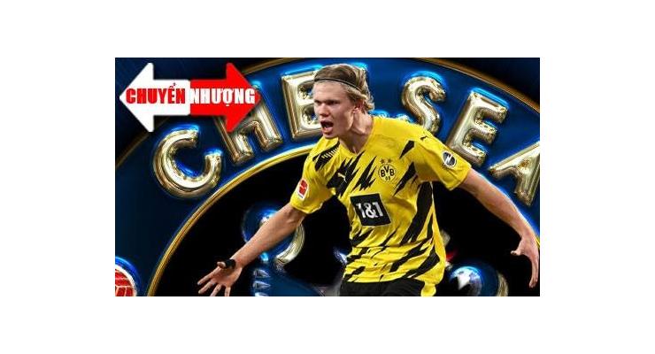 Tin chuyển nhượng 12/7: Tuchel muốn Chelsea mua Haaland bằng mọi giá