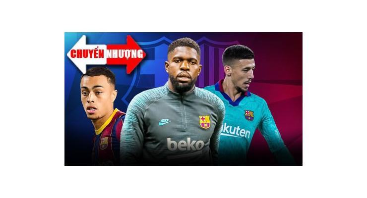 Tin chuyển nhượng 19/7: Barcelona muốn bán cả 3 ngôi sao ở hàng thủ