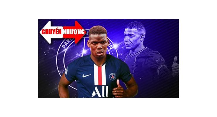 Tin chuyển nhượng 22/7: PSG quyết đưa Pogba về để giữ chân Mbappe